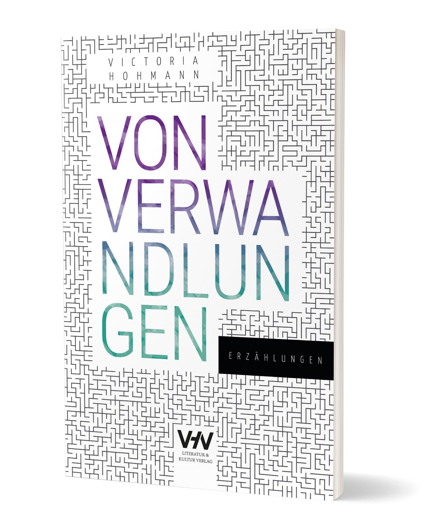 Buchcover der Neuerscheinung: Von Verwandlungen - Erzählungen